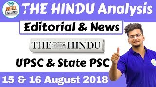 9:00 AM - The Hindu Editorial  Analysis 15 & 16th August 2018 [UPSC/State PSC] by Manvendra Sir