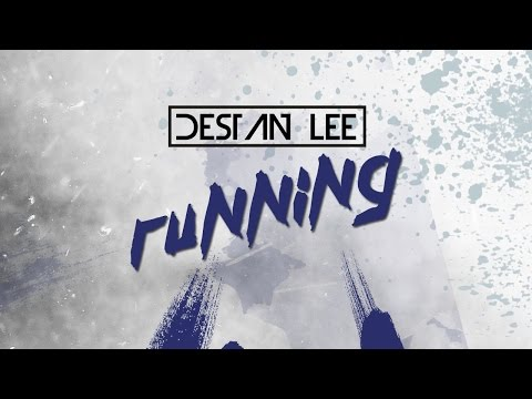 Destan Lee - Running