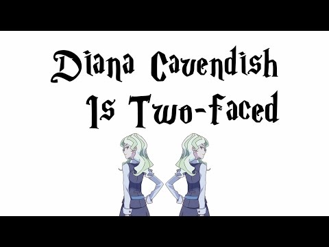 Diana Cavendish Is Two-faced