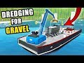 Dredging On The Lake  On The Search For Gravel At The Bottom  Farming Simulator 2017