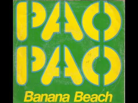 BANANA BEACH - PAO PAO