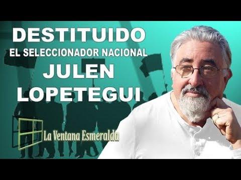 Destituido el seleccionador nacional, Julen Lopetegui