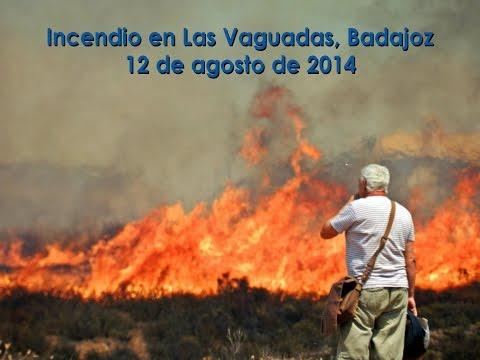 Incendio en Las Vaguadas, Badajoz – 12 de agosto de 2014