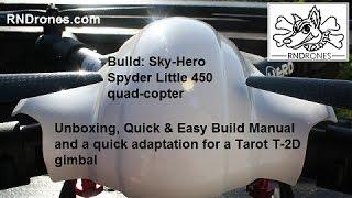 RNDrones: Sky-Hero Little Spyder 450 & APM 2 6: Quick & Easy Build Manual
