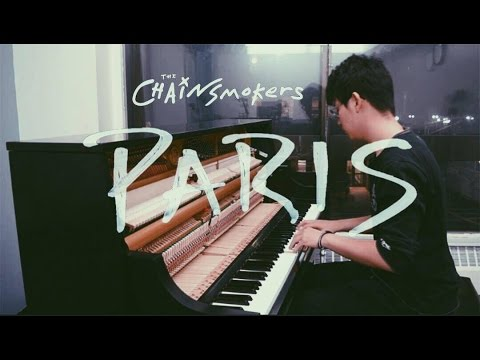 Paris- Chainsmokers Piano Instrumental Cover
