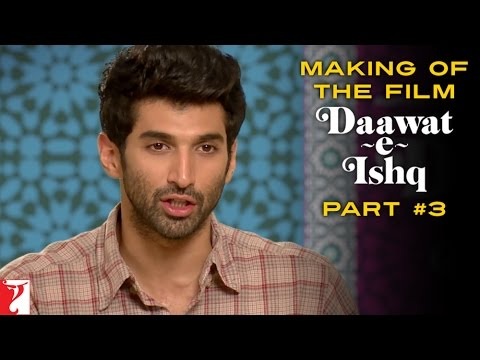Making Of The Film - Part 3 - Daawat-e-Ishq