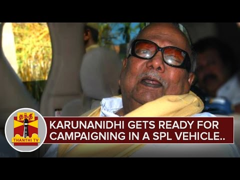 Karunanidhi-gets-ready-for-Campaigning-in-a-Special-Vehicle-Detailed-Report-Thanthi-TV