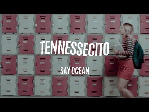 Palabras de amor - Say Ocean - Tennessecito / De Sueño En El Trabajo Al Trabajo De Tus Sueños [feat. LNG/SHT]