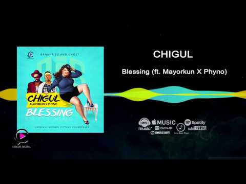 Chigul ft Phyno, Mayorkun - Blessing [Official Audio]   Freeme TV