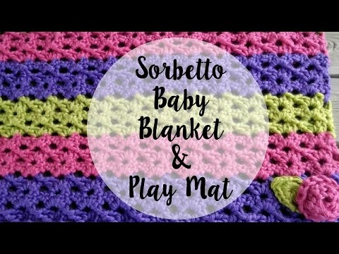 Episode 77: How to Crochet the Sorbetto Baby Blanket & Play Mat