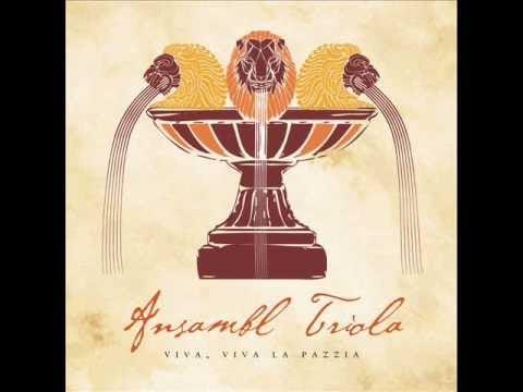 Ansambl Triola - Trinchitin, Tronchitin, Trinchitin Tron