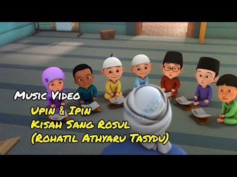 Lagu Kisah Sang Rosul (Rohatil Athyaru Tasydu)
