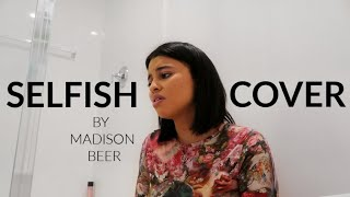 Selfish by Madison Beer COVER by Simplynessa15