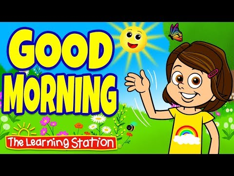 Video Good Morning Song for Children ♫ Morning Greeting Song ♫ Kids Songs ♫ The Learning Station download in MP3, 3GP, MP4, WEBM, AVI, FLV January 2017