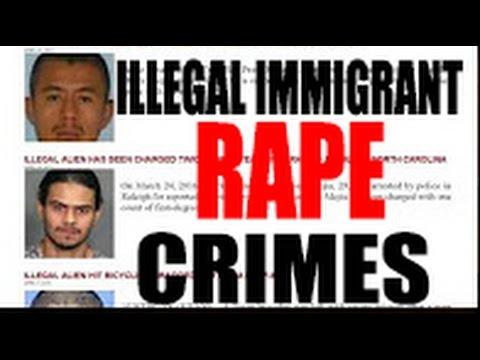 Horrific RAPE Crime Rates Among Illegal Immigrants