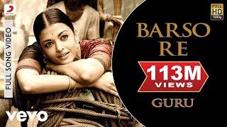 Barso Re   Guru | Aishwarya Rai Bachchan | Shreya Ghoshal