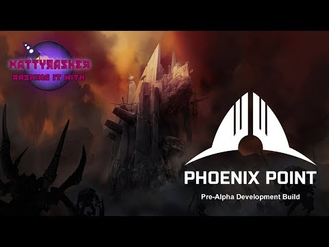 Rasking it with Phoenix Point - Early Access Pre-Alpha Development Build - Fort Freiheit (видео)