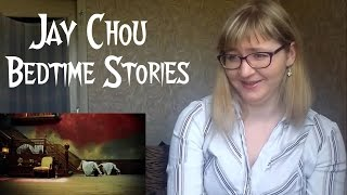 Jay Chou - Bedtime Stories  MV Reaction 