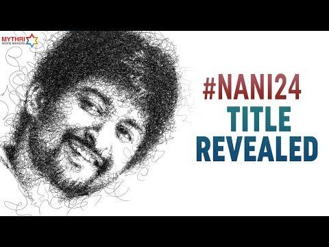 NANI24 Movie Title Revealed | Gang Leader