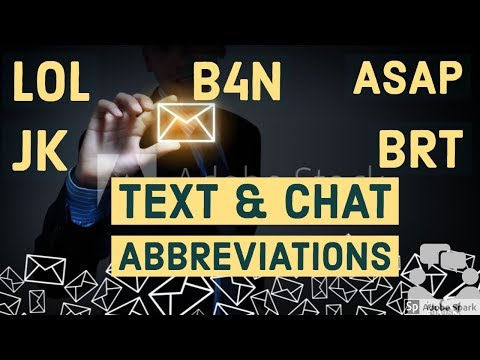 TEXT & Chat Abbreviations, Email, SMS Abbreviations, simple & Common
