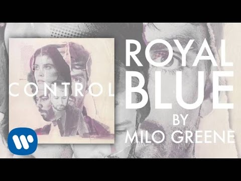 Milo Greene - Royal Blue (Official Audio)