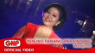 Yen Ing Tawang Ana Lintang - Waldjinah (official video)