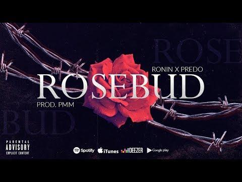 RONIN x Predo - ROSEBUD 🥀 「PROD. PMMbeats」(Lyrics Oficial)