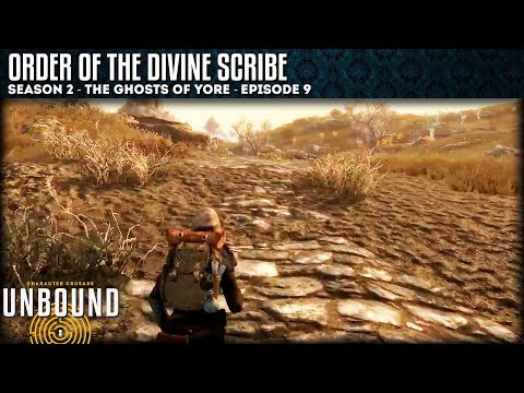 UNBOUND Let's Play: Season 2 - Order Of The Divine Scribe - Episode 9