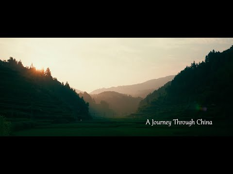 A Journey Through China [Travel Film]