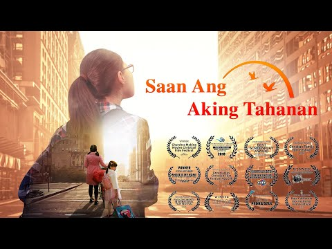"Best Christian Family Movie ""Saan Ang Aking Tahanan"" 