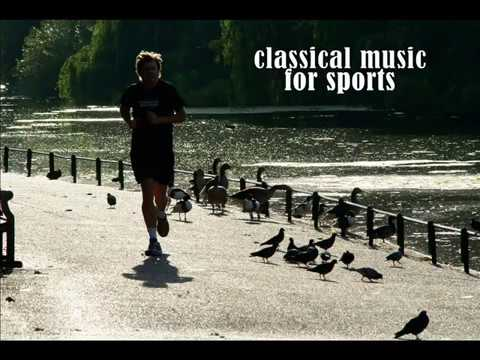 Classical music for sports ( Music for running and training )