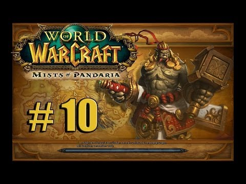 WORLD OF WARCRAFT # 10 - Easy peasy «» Let's Play WoW Mists of Pandaria Deutsch | Full-HD