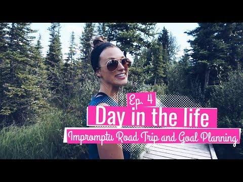 Ep. 4 - Impromptu Road Trip and Goal Planning Sesh