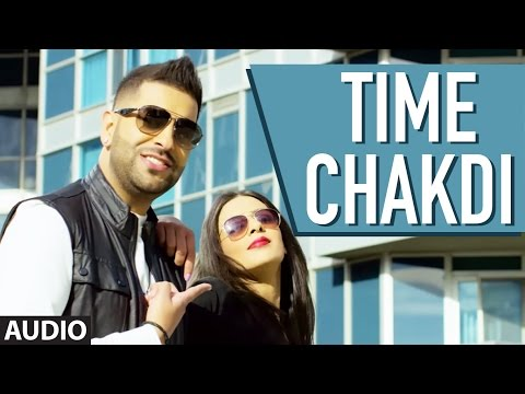 Rana Sahota: Time Chakdi (Full Audio Song) | Gupz