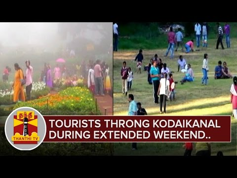 Tourists-throng-Kodaikanal-during-extended-weekend-Thanthi-TV