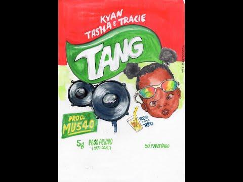 TANG - Tasha e Tracie ft Kyan Prod. MU540 x 1993agosto