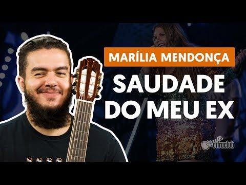 Imagens de saudades - SAUDADE DO MEU EX - Marília Mendonça (aula de violão completa)