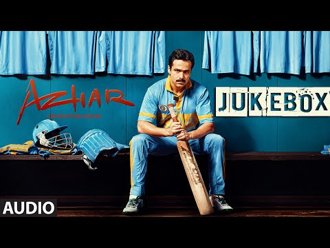 AZHAR JUKEBOX (Full Audio Songs ) | Emraan Hashmi,