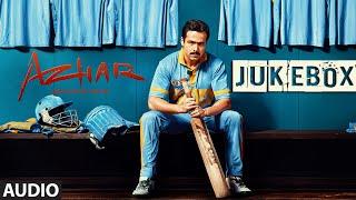 AZHAR JUKEBOX Full Audio Songs Emraan Hashmi Prachi Desai Nargis Fakhri