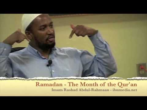 Ramadan: The Month of the Qur'an - Imam Rashad Abdul-Rahmaan
