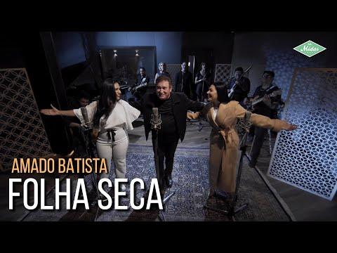 Amado Batista & Simone & Simaria - Folha Seca (Amado Batista 44 Anos)