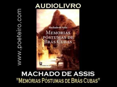 """AUDIOLIVRO: """"Memórias Póstumas de Brás Cubas"""", de Machado de Assis"""