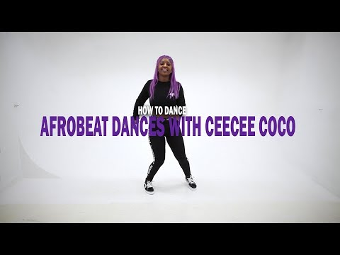How To Dance Afrobeat Dances With CeeCee Coco (BM - EBEBI)