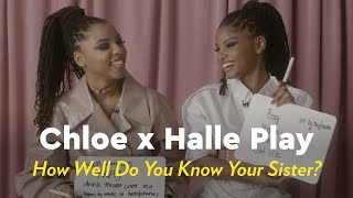 Chloe x Halle Play How Well Do You Know Your Sister? by POPSUGAR Girls' Guide