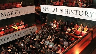 Spatial History - Irwan Ahmett (March 11 2015)