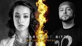 Miss Mary feat. Bitza - Ma joc cu focul