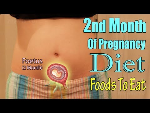 2nd Month Of Healthy Pregnancy Diet, Which Foods To Eat And Avoid?