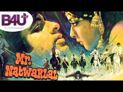 Mr. Natwarlal   Full Hindi Movie    HD 1080p