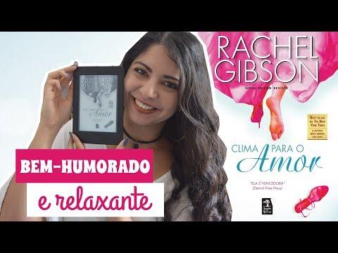 SEM CLIMA PARA O AMOR, RACHEL GIBSON | DESAFIO FUXICANDO SOBRE CHICK-LITS