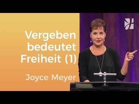 Vergeben ist dein Schlüssel zur Freiheit (1) – Joyce Meyer – Seelische Schmerzen heilen